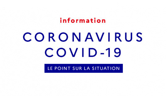 Un point sur la situation – CORONAVIRUS